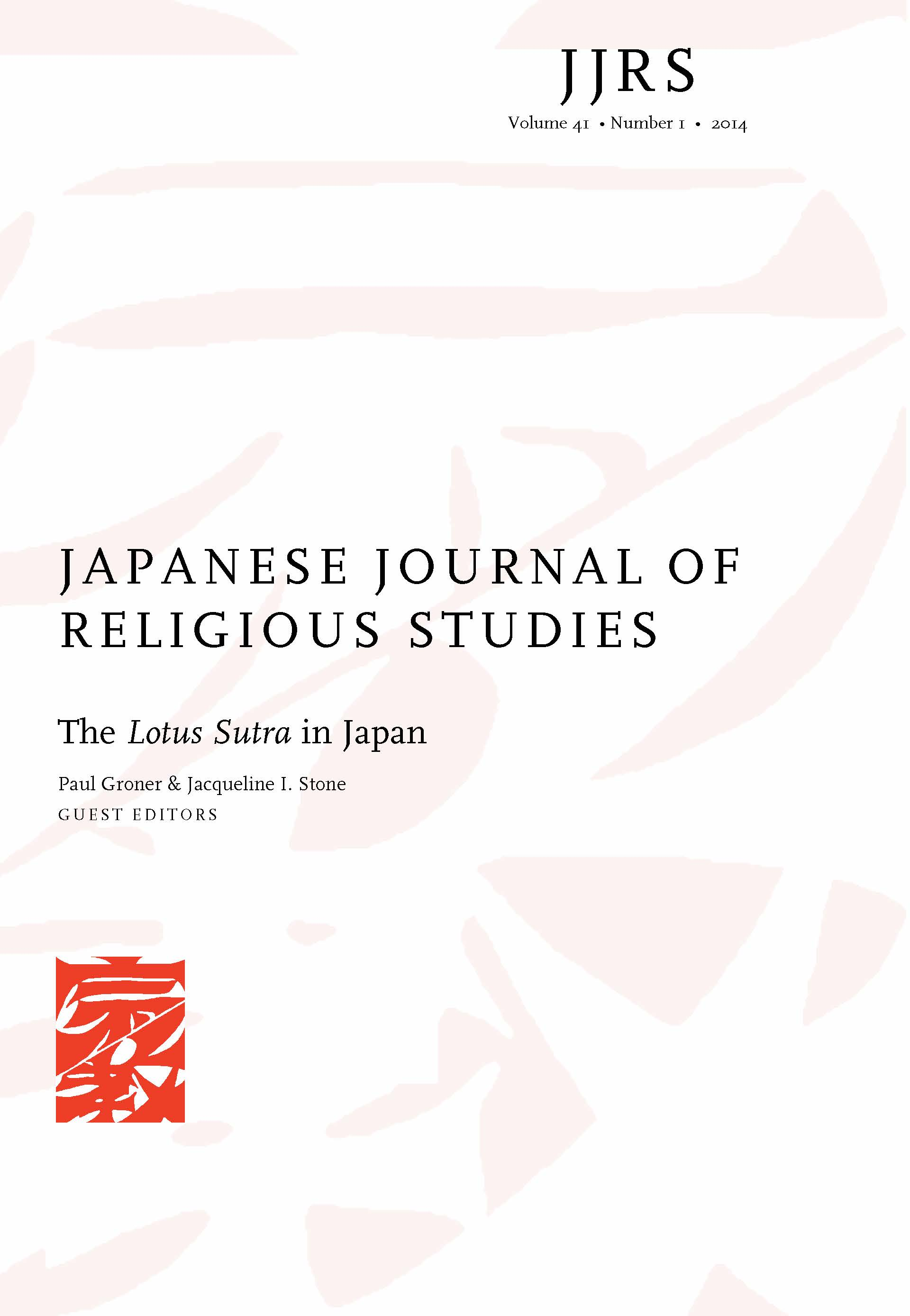 The Lotus Sutra in Japan, co-edited with 'Paul Groner (2014)