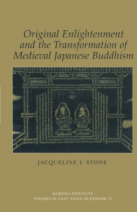 Original Enlightenment and the Transformation of Medieval Japanese Buddhism (1999)