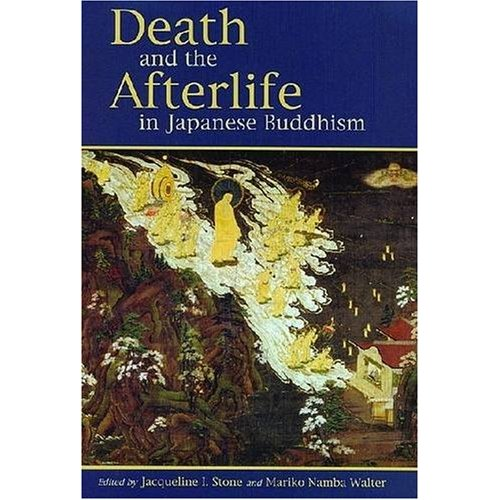 Death and the Afterlife in Japanese Buddhism, co-edited with Mariko N. Walter (2008)